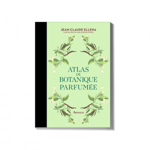 Atlas de botanique parfumée