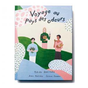 Voyage au Pays des Odeurs - Actes Sud